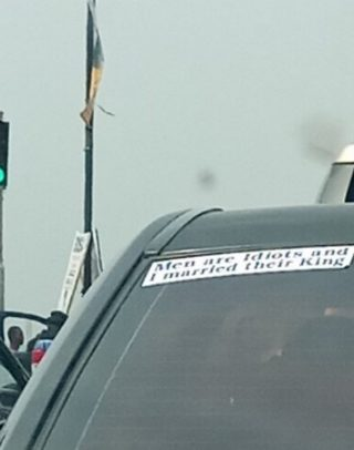 'Men are idiots and I married their king' - Nigerian lady's car sticker reads